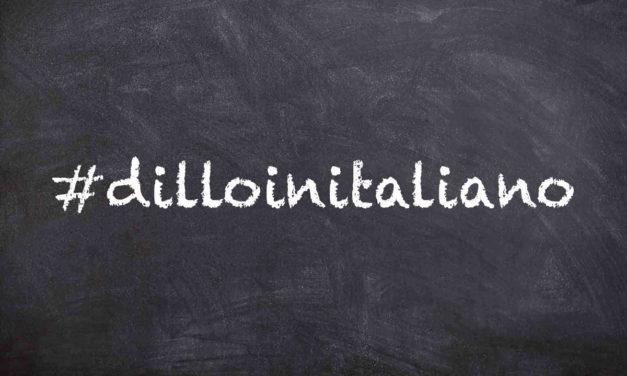 #dilloinitaliano