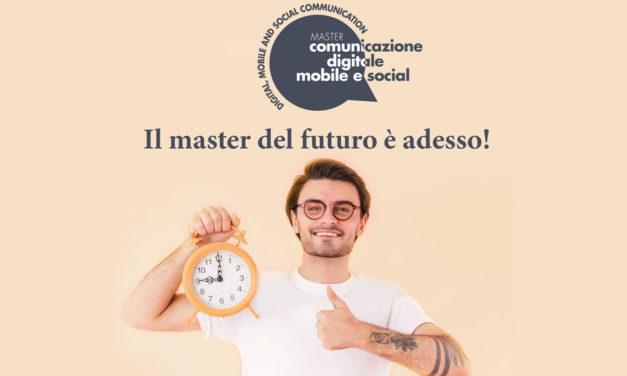 Il master del futuro ….è adesso, ma le iscrizioni sino al 21 ottobre